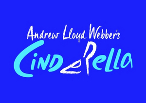 Listen to 'Far Too Late' From Andrew Lloyd Webber's CINDERELLA