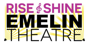 The Emelin Theatre Launches Rise & Shine Campaign and Virtual Celebration, Plus Announces Reopening