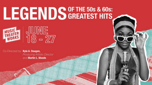 Music Theater Works Presents LEGENDS OF THE 50s AND 60s: GREATEST HITS
