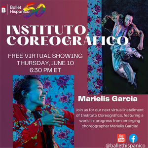 Ballet Hispánico Will Present a Virtual Showing of INSTITUTO COREOGRAFICO This Week