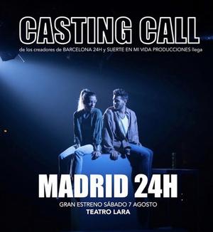 CASTING CALL: Audiciones para MADRID 24h