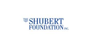 The Shubert Foundation Awards $32.1 Million in 2021 Grants