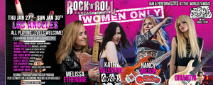Melissa Etheridge, Nancy Wilson, Kathy Valentine and Orianthi Join Together at First Ever WOMEN ONLY Rock 'n' Roll Fantasy Camp