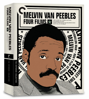 MELVIN VAN PEEBLES: FOUR FILMS Comes to Criterion Collection DVD