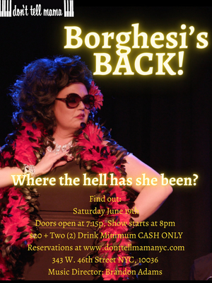Leanne Borghesi Premieres New Series BORGHESI'S BACK! at Don't Tell Mama on June 19th