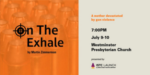ON THE EXHALE Examines Gun Violence in America at Iowa Stage Theatre Company