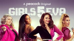 GIRLS5EVA Renewed for Season Two on Peacock