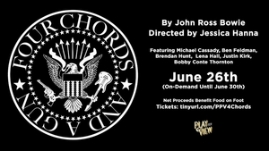 Lena Hall, Bobby Conte Thornton, Michael Cassady & More to Star in FOUR CHORDS AND A GUN Presented by Play-PerView