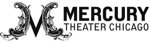 Mercury Theater Chicago to Celebrate its Reopening With July Event