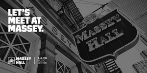 Massey Hall Announces November 2021 Reopening