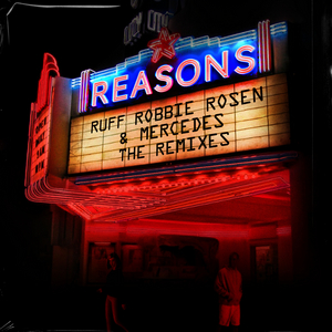 Ruff Shares Remix Pack For Hit Single 'Reasons'