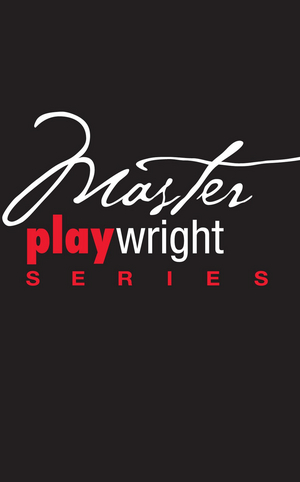 Palm Beach Dramaworks Announces the Return of Master Playwrights Series