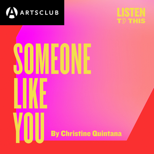 BWW Review: Arts Club's SOMEONE LIKE YOU is a Must-Listen for this Season!