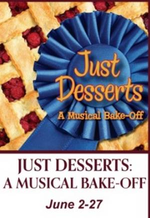 BWW Review: JUST DESSERTS at Legacy Theatre