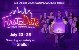 Don't Miss FIRST DATE, the Virtual Broadway Revival