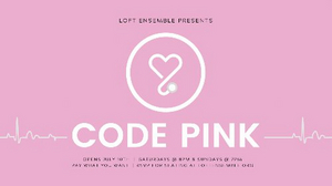 World Premiere of CODE PINK Will Be Performed by the Loft Ensemble This Summer