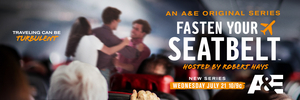 A&E Boards New Series FASTEN YOUR SEATBELT Hosted By Robert Hays
