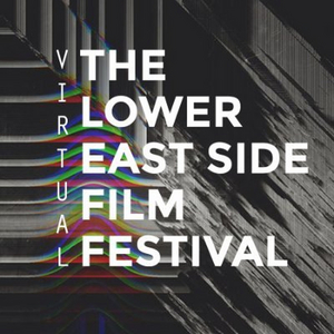 Lower East Side Film Festival to Run July 8th-18th