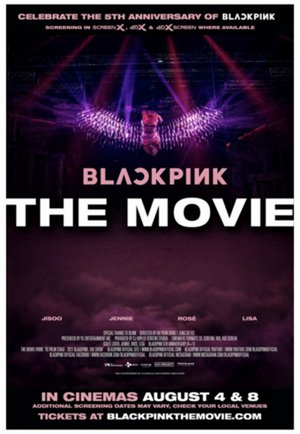 BLACKPINK THE MOVIE Opens in Cinemas Worldwide August 4 & 8