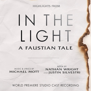 BWW Album Review: IN THE LIGHT, A Faustian Tale, is a Shining Example of Truth, Vulnerability, and Healing