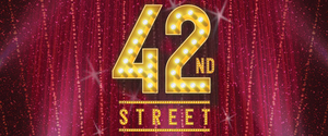 42ND STREET Opens At The REV Theatre Company