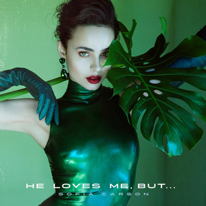 Sofia Carson Releases Music Video For 'He Loves Me, But...'