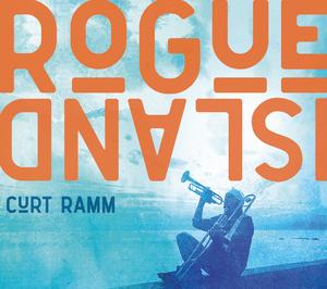 Curt Ramm Releases 'Rogue Island' on Rocktorium Records