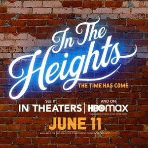 IN THE HEIGHTS Wins Best Picture at HCA Midseason Awards