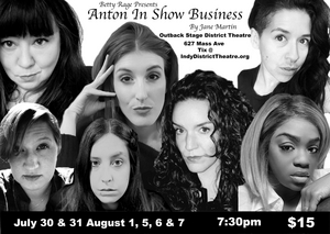 ANTON IN SHOW BUSINESS to be Presented at Outback Stage at The District Theatre