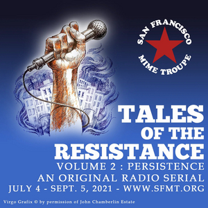 BWW Review: TALES OF THE RESISTANCE : VOLUME 2 PERSISTANCE at SF Mime Troupe