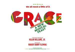 New Musical GRACE to Hold Industry Presentations in New York City This August