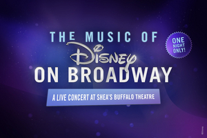 VIDEO: THE MUSIC OF DISNEY ON BROADWAY Performs Tonight At Shea's Buffalo Theatre