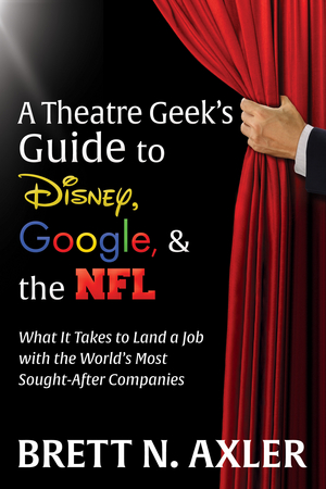 BWW Review: A THEATRE GEEK'S GUIDE TO DISNEY, GOOGLE & THE NFL  at Book Review