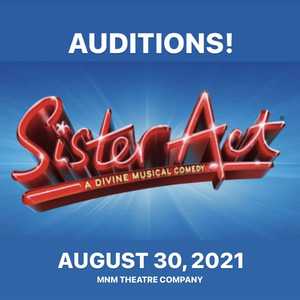 MNM Theatre Company Announces Audition Date for Sister Act