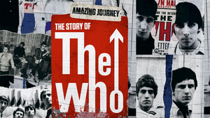 The Who's Career-Spanning Documentary Now Available to Stream