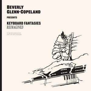 Beverly Glenn-Copeland Announces 'Keyboard Fantasies Reimagined'