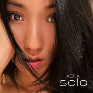 AZRA Shares Upbeat and Introspective New Single 'Solo'