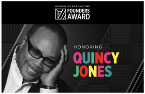 Quincy Jones to Receive Museum of Pop Culture's 2021 Founders Award