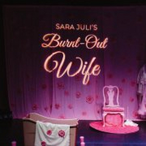BURNT-OUT WIFE Will Be Performed at  SMDCAC Next Month