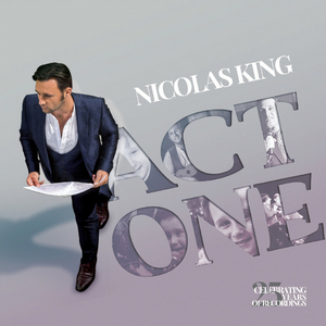 Nicolas King to Celebrate New Album With NYC Concert and National Tour Dates