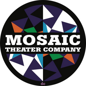 Mosaic Theater Company of DC Announces Search for New Artistic Director