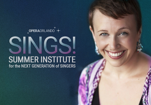 Opera Orlando SINGS! Launches This Monday