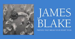 James Blake Announces Fall 2021 'Friends That Break Your Heart' Tour