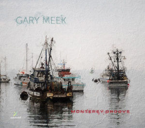 Gary Meek Debuts 'Monterey Groove' on August 27