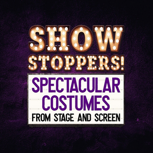 Costumes From HAMILTON & BLACK PANTHER Added to SHOWSTOPPERS! SPECTACULAR COSTUMES FROM STAGE & SCREEN