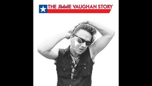 'The Jimmie Vaughan Story' Box Set Coming Sept. 17
