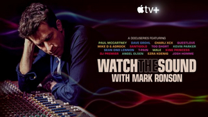 WATCH THE SOUND WITH MARK RONSON Launches Friday on Apple TV+