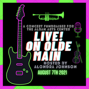 Fundraising Concert LIVE! ON OLDE MAIN Comes to The Alban Arts Center, August 7