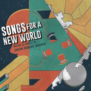 Songs For A New World 'Expertly Rises to the Moment