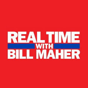 REAL TIME WITH BILL MAHER Announces July 30 Lineup